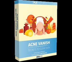 Acne Vanish - Secrets To Clear Skin - PLR Report