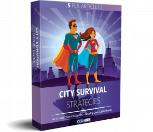 City Survival Strategies - 5 PLR Articles