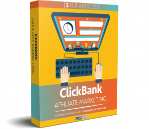 ClickBank Affiliate Marketing - 5 PLR Articles