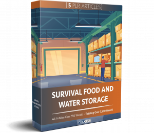 Survival Food And Water Storage - 5 PLR Articles