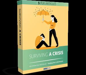 Surviving A Crisis - 5 PLR Articles