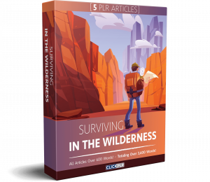 Surviving In The Wilderness - 5 PLR Articles