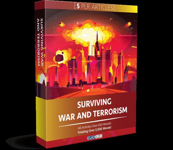 Surviving War And Terrorism - 5 PLR Articles