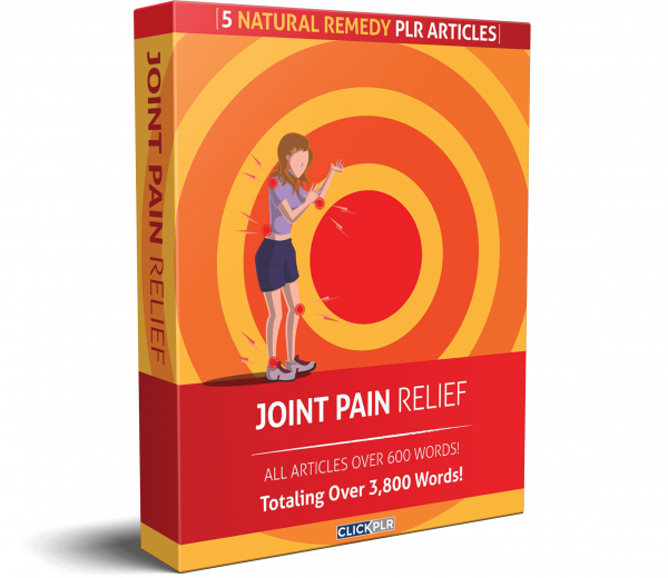 joint pain relief - 5 Natural Remedy PLR Articles