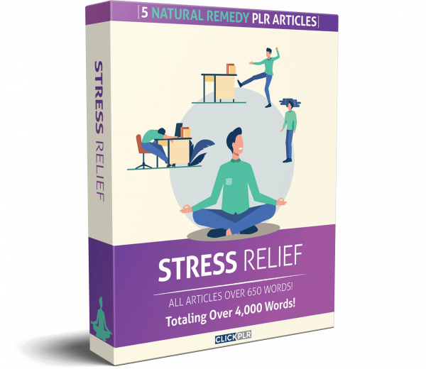 stress relief - 5 Natural Remedy PLR Articles